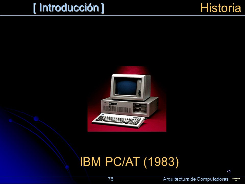 Historia IBM PC/AT (1983) [ Introducción ]